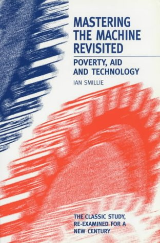 9781853395079: Mastering the Machine Revisited: Poverty, Aid and Technology