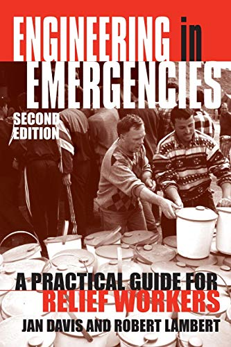 9781853395215: Engineering in Emergencies: A Practical Guide for Relief Workers