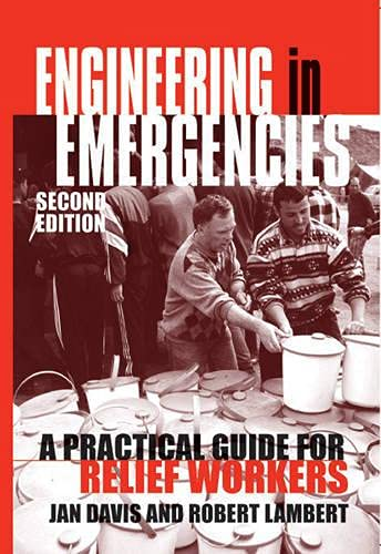 9781853395451: Engineering in Emergencies: A Practical Guide for Relief Workers