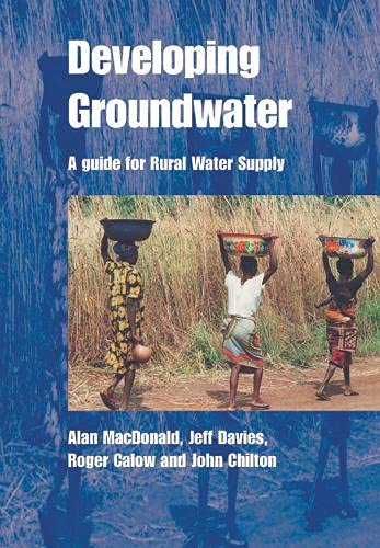 9781853395963: Developing Groundwater: A Guide for Rural Water Supply
