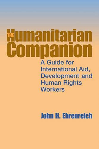9781853396014: The Humanitarian Companion: A Guide for International Aid, Development and Human Rights Workers