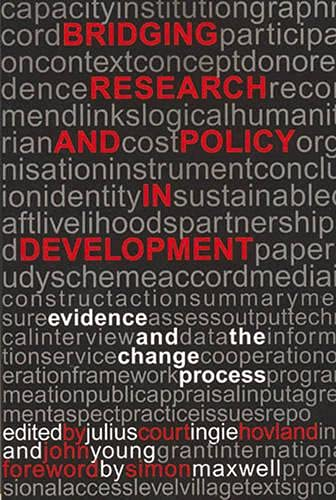 9781853396038: Bridging Research and Policy in Development: Evidence and the Change Process