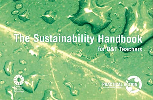 The Sustainability Handbook for Design and Technology Teachers: Capewell, Ian; Gathercole, Cathryn;...