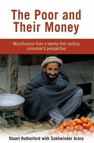 9781853396885: The Poor and Their Money: Microfinance From a Twenty-First Century Consumer's Perspective