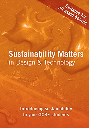 Sustainability Matters in Design and Technology: Capewell, Ian; Hellier, Bren
