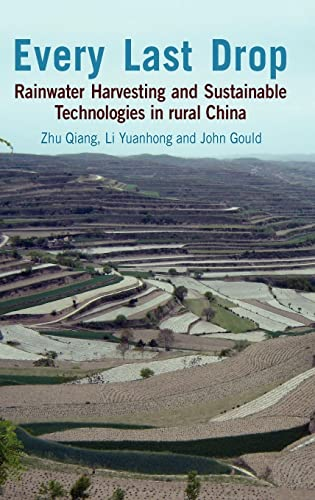 9781853397370: Every Last Drop: Rainwater Harvesting and Sustainable Technologies in Rural China