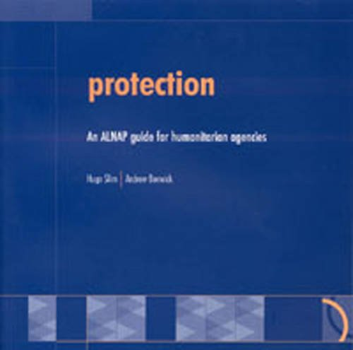 9781853397844: Protection: An ALNAP Guide for Humanitarian Agencies
