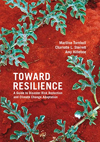 9781853397868: Toward Resilience: A Guide to Disaster Risk Reduction and Climate Change Adaptation