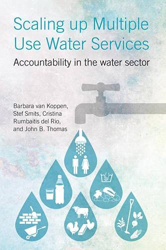 Scaling Up Multiple Use Water Services: Accountability in the Water Sector: Van Koppen, Barbara, ...
