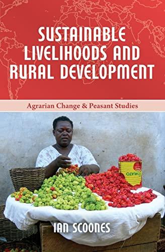 Sustainable Livelihoods and Rural Development: Ian Scoones