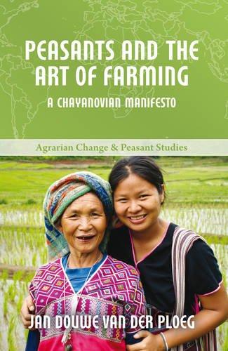 9781853398766: Peasants and the Art of Farming: A Chayanovian Manifesto