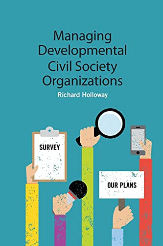 Managing Developmental Civil Society Organizations: Richard Holloway