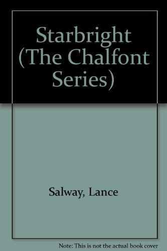 Starbright (The Chalfont Series) (9781853400025) by Lance Salway