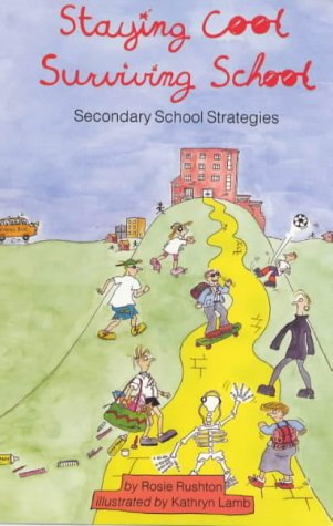 9781853402128: Staying Cool, Surviving School: Secondary School Strategies