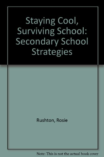 9781853402173: Staying Cool, Surviving School: Secondary School Strategies