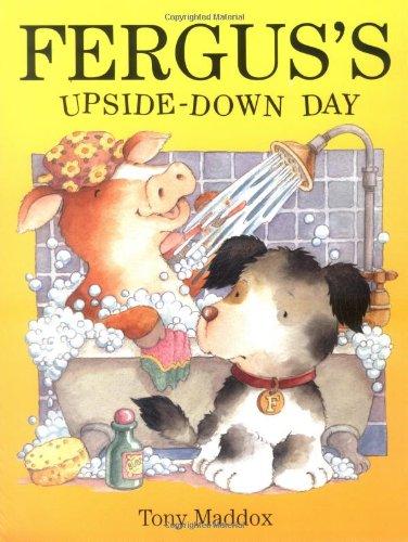 Fergus's Upside-down Day: Tony Maddox