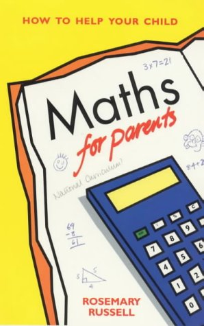 9781853403989: Maths for Parents: How to Help Your Child (How to help your child series)