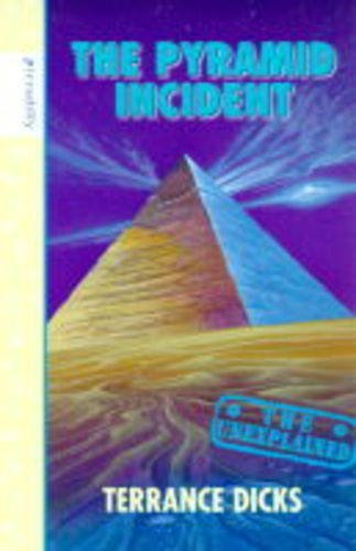 9781853405983: The Pyramid Incident (Unexplained)