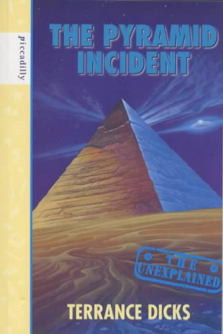 9781853405990: The Pyramid Incident (Unexplained)