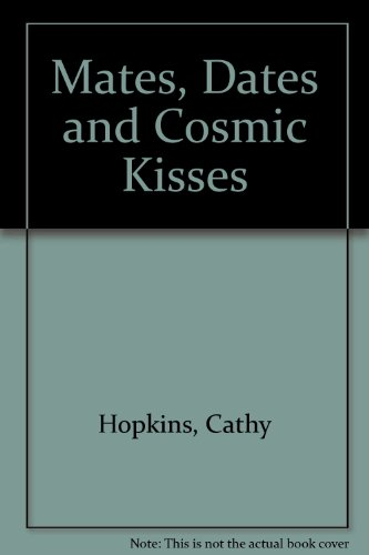9781853406294: Mates, Dates and Cosmic Kisses