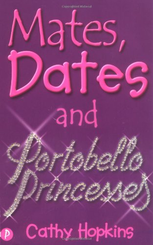 Mates, Dates and Portobello Princesses: Cathy Hopkins
