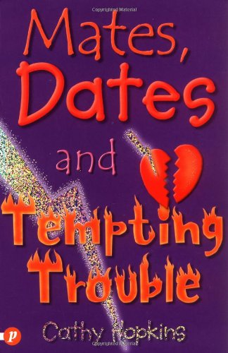 Mates, Dates and Tempting Trouble: Hopkins, Cathy