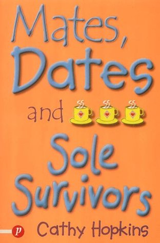 Mates, Dates and Sole Survivors (Truth Dare: Hopkins, Cathy