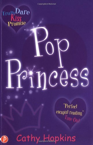 Pop Princess (Truth, Dare, Kiss or Promise): Hopkins, Cathy