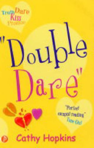 Double Dare (Truth Dare Kiss Or Promise): Hopkins, Cathy