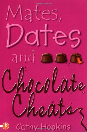 Mates, Dates and Chocolate Cheats: Hopkins, Cathy
