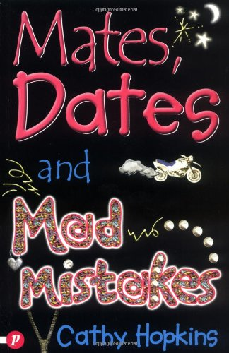 Mates, Dates and Mad Mistakes: Hopkins, Cathy
