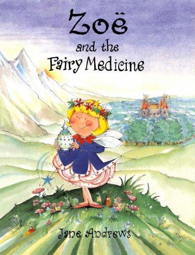 9781853408113: Zoe and the Fairy Medicine