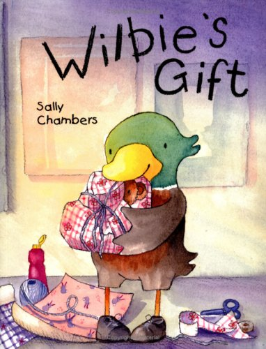 Wilbie's Gift (1853408190) by Sally Chambers