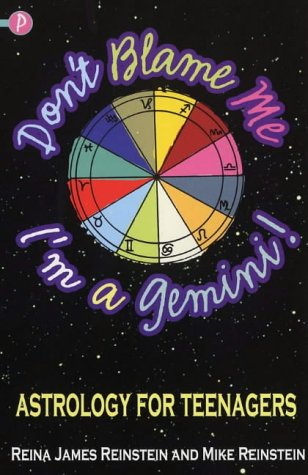 9781853408458: Don't Blame ME, I'm a Gemini!: Astrology for Teenagers