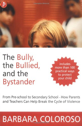 9781853408472: Bully, the Bullied and the Bystander