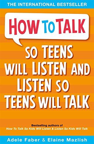 9781853408571: How to Talk so Teens will Listen & Listen so Teens will Talk [Jul 28, 2006] Faber, Adele