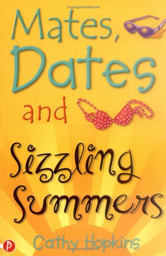 9781853408823: Mates, Dates and Sizzling Summers