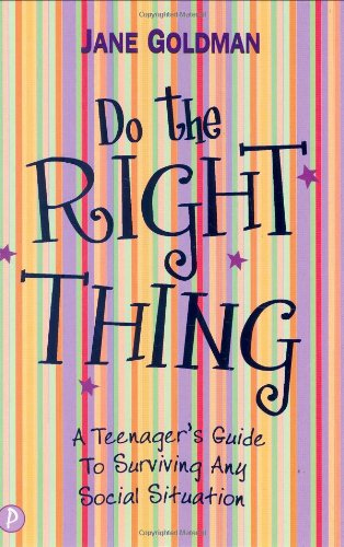 9781853408946: Do the Right Thing: A Teenager's Survival Guide for Tricky Situations