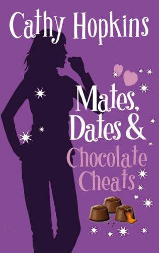 9781853409363: Mates, Dates and Chocolate Cheats: Bk. 10 (Mates Dates)