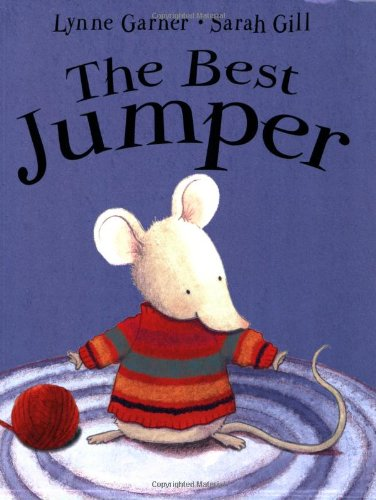 The Best Jumper: Garner, Lynne; Gill, Sarah