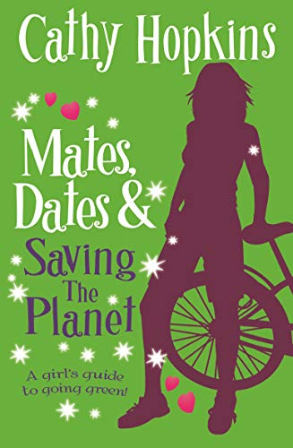 Mates, Dates and Saving the Planet: Cathy Hopkins