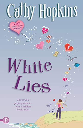 White Lies (Truth, Dare, Kiss, Promise): Cathy Hopkins
