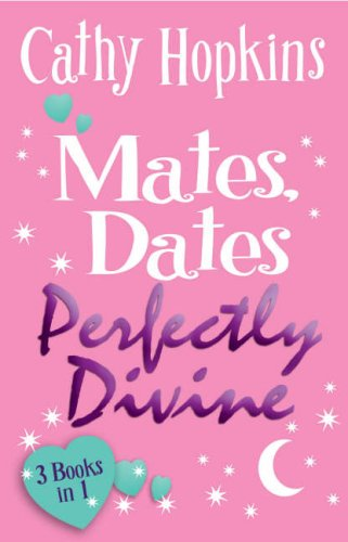 Mates, Dates Perfectly Divine: Cathy Hopkins