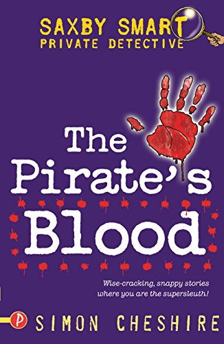 9781853409936: The Pirate's Blood (Saxby Smart: Private Detective)
