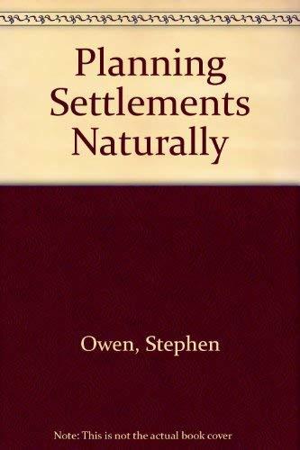 9781853410291: Planning Settlements Naturally