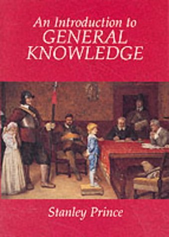 An Introduction to General Knowledge (Paperback): Stanley Prince