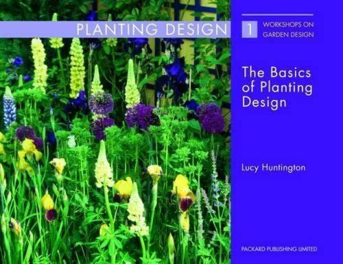 9781853411441: The Basics of Planting Design (Workshops on Garden Design)