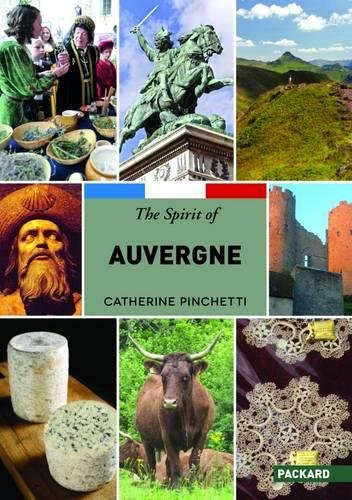 9781853411526: The Spirit of Auvergne 2015 (The regions of France)