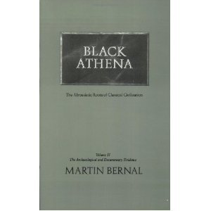 9781853430534: Black Athena: The Afroasiatic Roots of Classical Civilization (Volume 2: The Archaeological and Documentary Evidence)