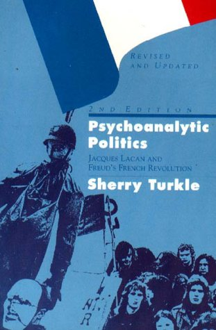 9781853431104: Psychoanalytic Politics: Jacques Lacan and Freud's French Revolution